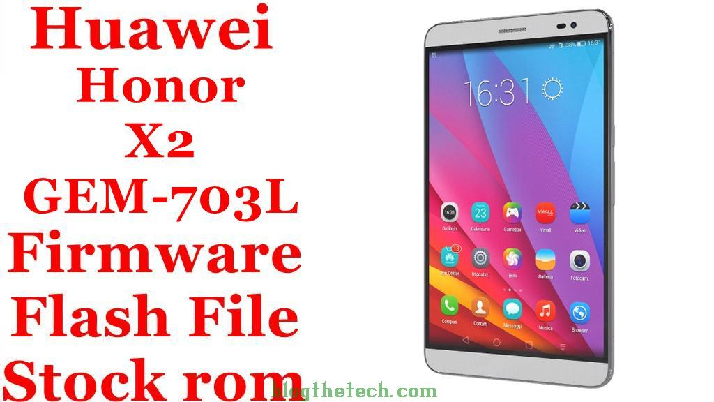 Huawei Honor X2 GEM 703L